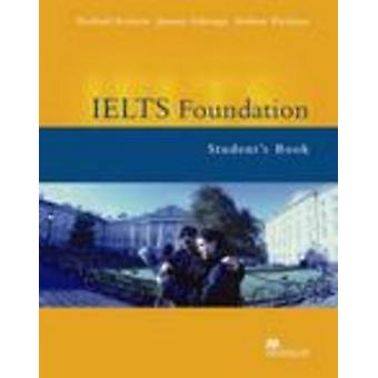 IELTS Foundation Student Book by Rachael Roberts