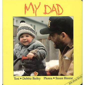 デビー ・ ベイリー - スーザン Huszar - 9781550371642 で父の本
