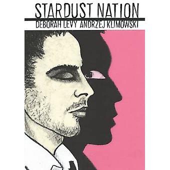 Stardust Nation by Deborah Levy - Andrzej Klimowski - 9781910593134 B