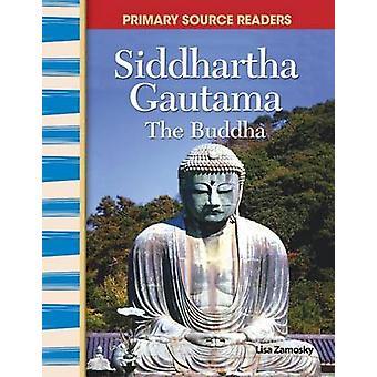 "Siddhartha Gautama - ""Buddha"" av Lisa Zamosky - 97807439"