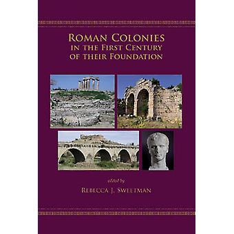 Romerska kolonier i det första århundradet av deras grund av Rebecca J.