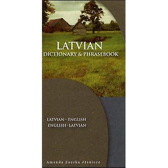 Latvian-English English-Latvian Dictionary & Phrasebook by Amanda Zae