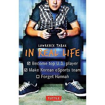 Dans la vraie vie par Laurent Tabak - livre 9780804846288