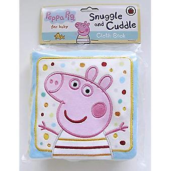 Peppa Pig: Snuggle et câlins (Peppa Pig tissu livre)