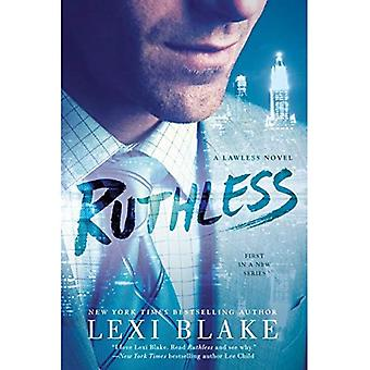 Ruthless: Lawless Novel, A