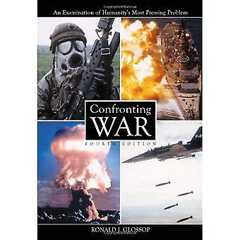Konfrontere krig: En undersøkelse av menneskehetens mest presserende problemet, 4th Ed.