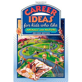 Karriär idéer för barn som tycker om djur och natur (karriär idéer för barn)