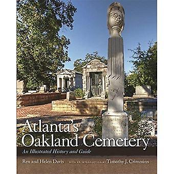 Cementerio de Oakland de Atlanta: una historia ilustrada y guía