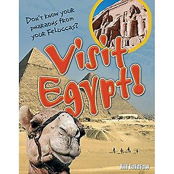 Odwiedź Egipt!: w wieku 8-9, powyżej średniej czytelników (białe wilki Non Fiction)