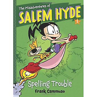 The Misadventures of Salem Hyde: Book One: Spelling Trouble