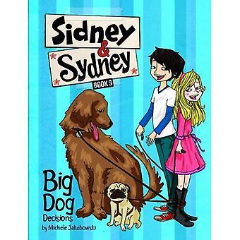 Großer Hund Entscheidungen (Sidney & Sydney)