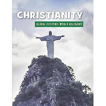 Christianisme (bibliothèque de compétences du XXIe siècle: citoyens du monde: la Religion mondiale)