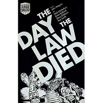 Judge Dredd: de dag de wet gestorven