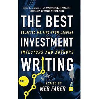 De beste investering schrijven: Schrijven van vooraanstaande investeerders en auteurs geselecteerd: nr. 1