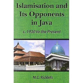Islamiseringen och dess motståndarear i Java