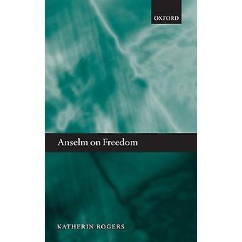 Anselme sur liberté C par Rogers