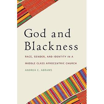 神と黒レースの性別とエイブラムス ・ アンドレア ・ c 中間クラス Afrocentric 教会におけるアイデンティティ
