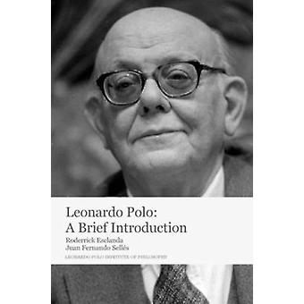 Leonardo Polo A korte introductie door Esclanda & Roderrick