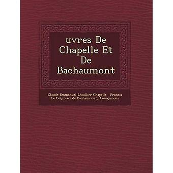 Uvres de Chapelle Et de Bachaumont by Claude Emmanuel Lhuillier Chapelle