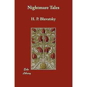 Racconti di incubo di Blavatsky & P. H.