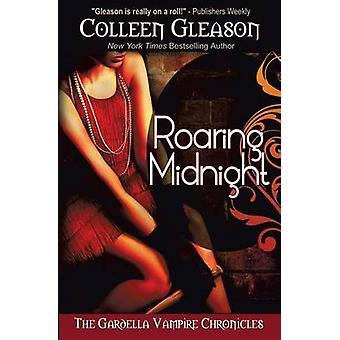 Roaring Midnight by Gleason & Colleen