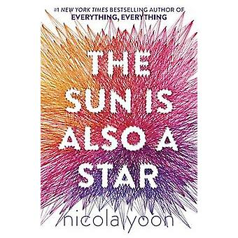 The Sun Is Also a Star by Nicola Yoon - 9780553496680 Book