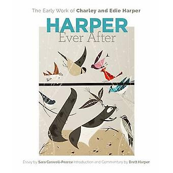 Harper Ever After A238 by Sara Caswell-Pearce - Brett Harper - Charle