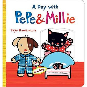 A Day with Pepe & Millie by Yayo Kawamura - 9780807564813 Book