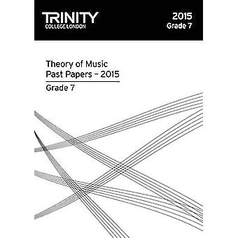Theory Past Papers 2015 Grade 7 - 9780857365309 Book