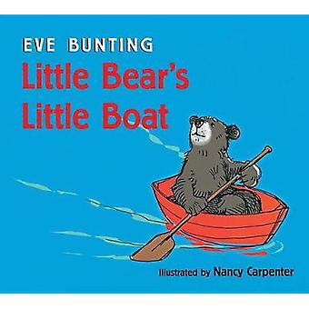 Little Bear's Little Boat (Lap Board Book) by Eve Bunting - 978132876