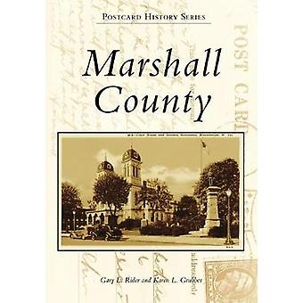 Marshall County by Gary L Rider - 9781467128049 Book