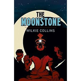 The Moonstone by Wilkie Collins - 9781788280556 Book