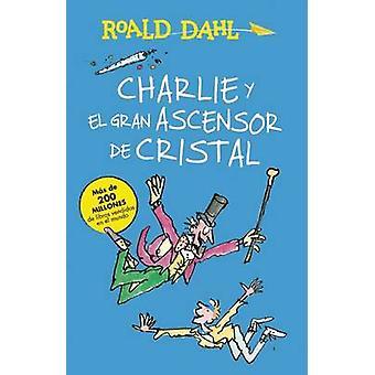 Charlie y El Ascensor de Cristal / Charlie and the Great Glass Elevat
