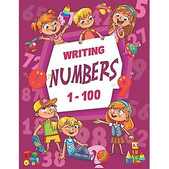 Writing Numbers 1-100 by Writing Numbers 1-100 - 9788131938980 Book