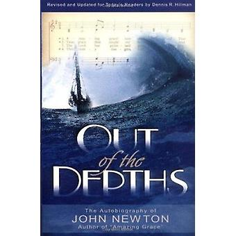 Out of the Depths by John Newton - 9780825433191 Book