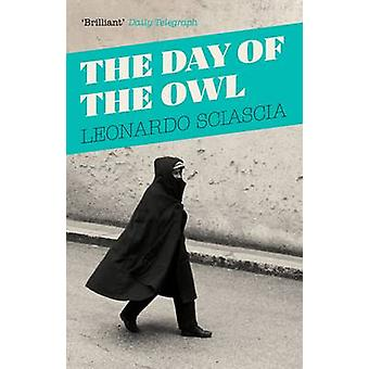 Le jour de la chouette de Leonardo Sciascia - Arthur Oliver - 97818470892