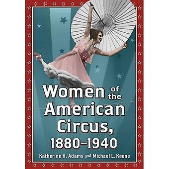 Kobiety w amerykańskim cyrku, 1880-1940