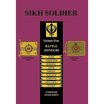 SIKH SOLDIERBattle Honours by Dhesi & Narindar