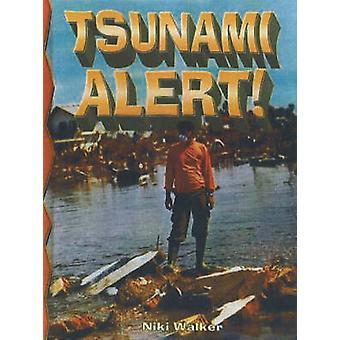 Tsunami Alert! by Niki Walker - 9780778716143 Book