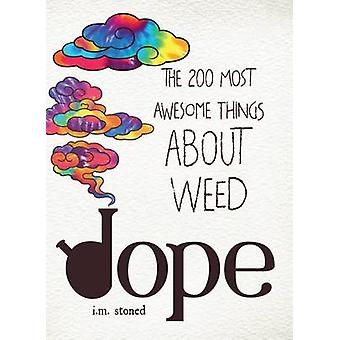 Dope - I.M. Stoned tarafından üretilen The 200 Most Awesome Things About Weed - 978144