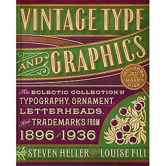Vintage Type And Graphics - An Eclectic Collection of Typography - Orn