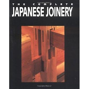 Complete Japanese Joinery by Yasuo Nakahara - 9780881791211 Book