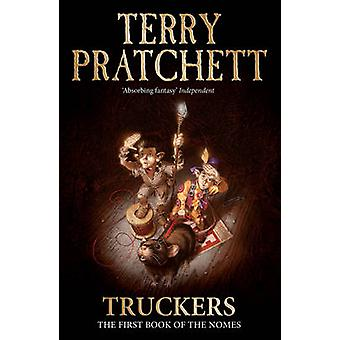 Truckers by Terry Pratchett & Illustrated by Mark Beech