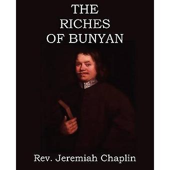 De rijkdom van Bunyan door Chaplin & Rev Jeremiah