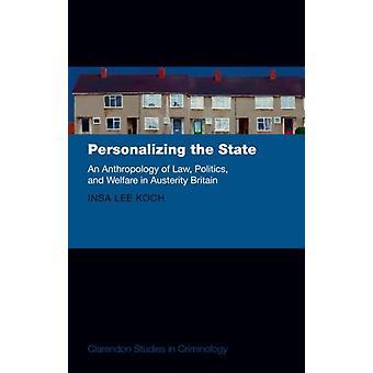 Personalización del Estado por Insa Koch