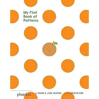 My First Book of Patterns by Bobby George