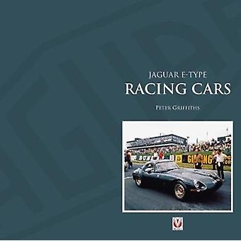 Jaguar Etype Factory and Private Competition Cars by Peter Griffiths