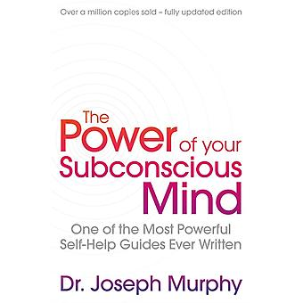 Power Of Your Subconscious Mind revised by Joseph Murphy