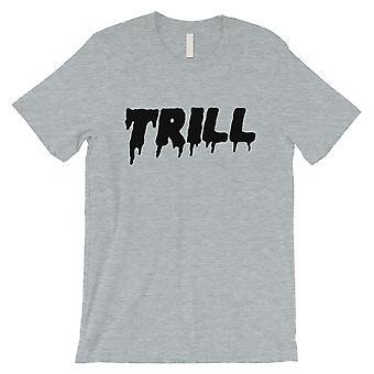 365 utskrift Trill mens Grey enda Kul citat underhållande T-shirt gåva