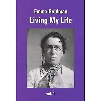 Leve mitt liv: Volume 1
